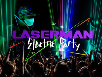 "Laserman Electric Party 2020 – Special version ""clubbing"""